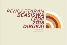 Photo of LPDP 2018 Resmi Dibuka!